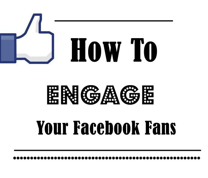 How to engage Facebook fans?