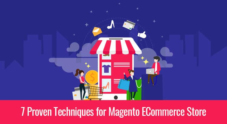 Techniques for Magento Ecommerce store