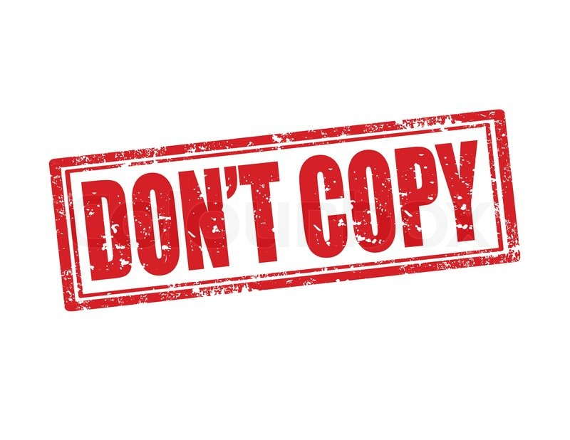 Don't Copy The Content