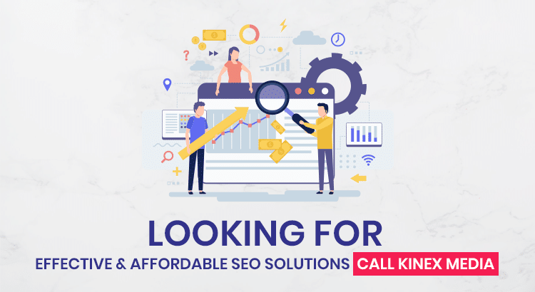 For effective and affordable solutions call Kinex Media