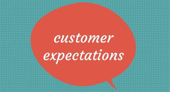 Customer Expectation