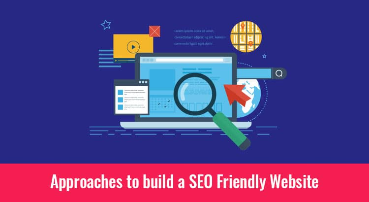 approaches to build SEO friendly website