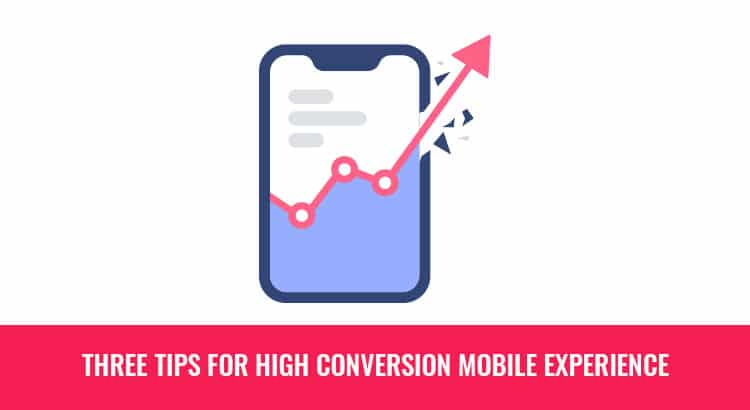 Three tips for high Conversion