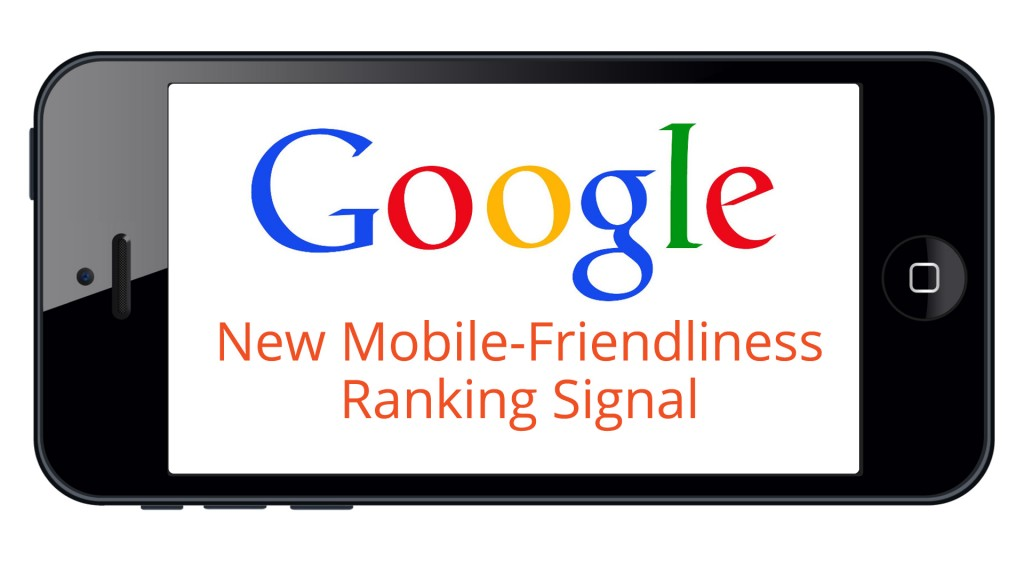 Google-Mobile-Friendly-Ranking-Signal