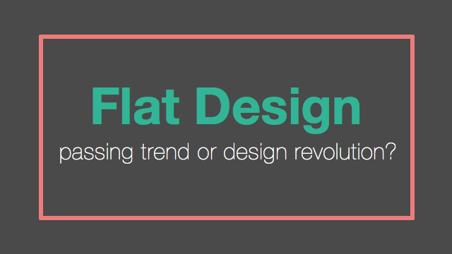 Flat Design Trend Or Revolution