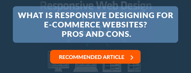 What is Responsive Designing for e-Commerce Websites?