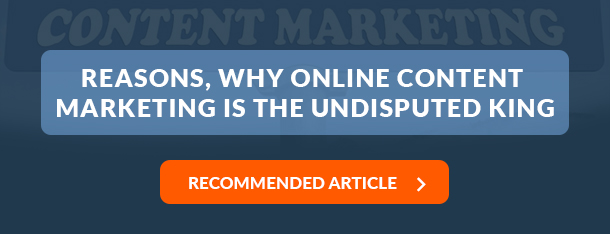 Reasons, Why Content Marketing is the Undisputed King