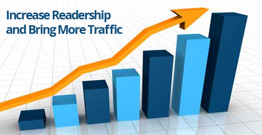 Increase Readership and Bring More Traffic