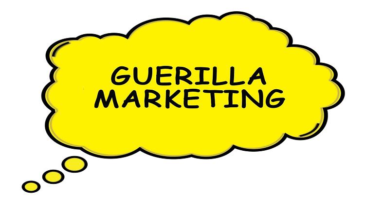 Know Guerrilla Marketing