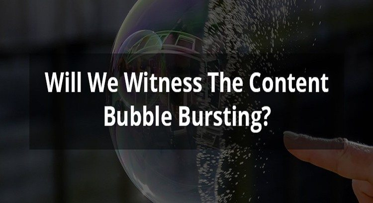Content Bubble Bursting