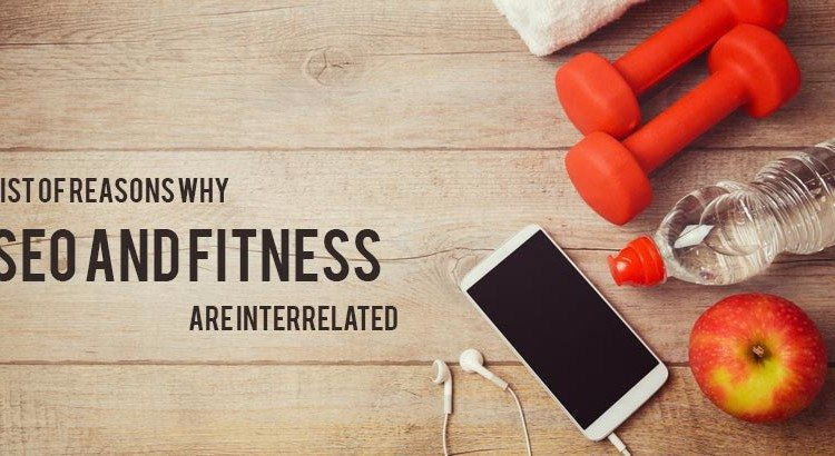 list-of-reasons-why-seo-and-fitness-are-interrelated