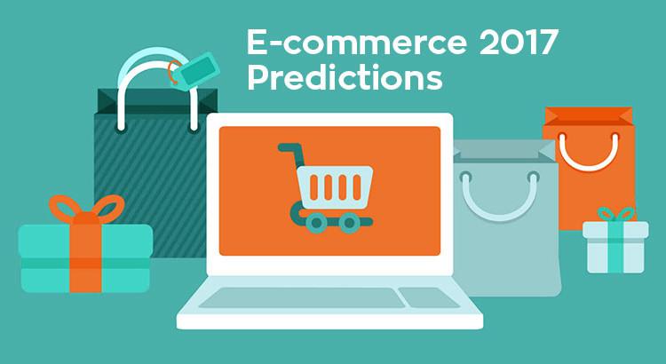 ecommerce predictions 2017