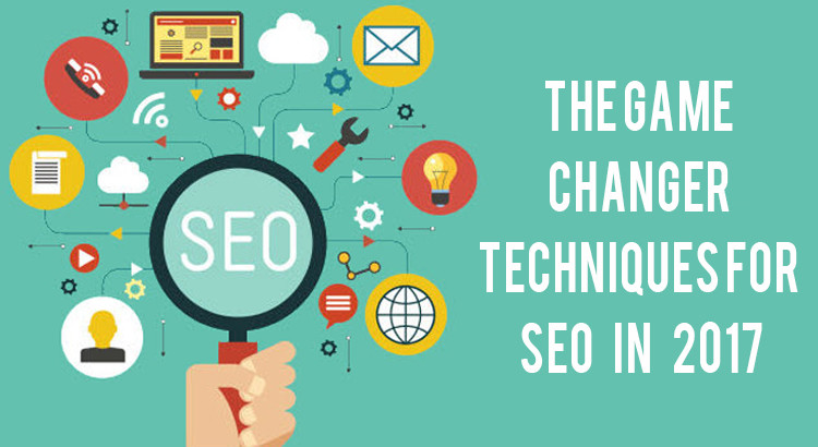 The-Game-Changer-Techniques-for-SEO-in-2017