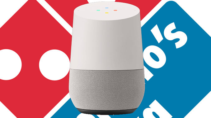 Google Home - Domino's