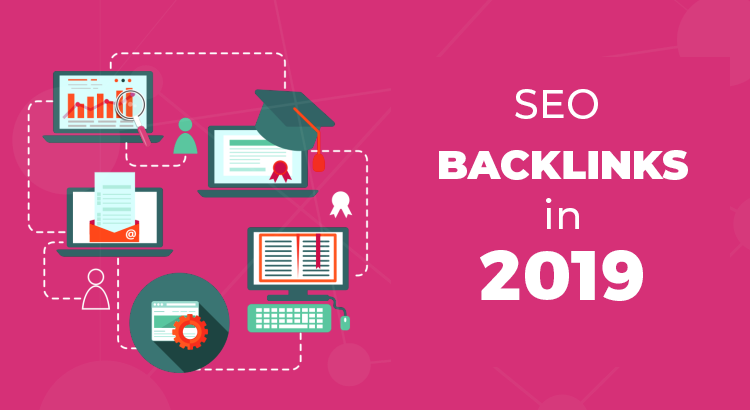 SEO BACKLINKS IN 2019
