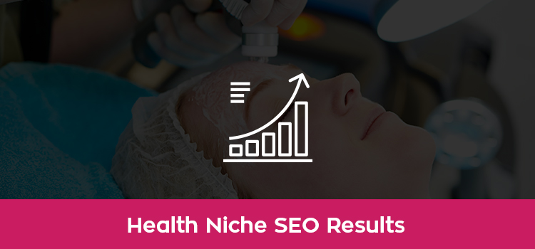 Health SEO Case Study