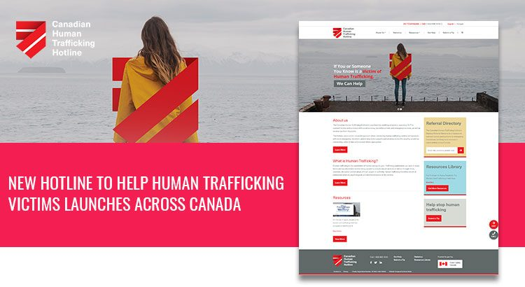 Kinex Media helped Launching Canadian Human Trafficking Hotline