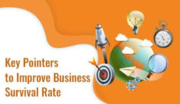 Key points to increase Business Survival Rate